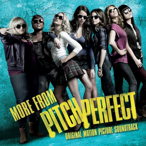 More From Pitch Perfect - Original Soundtrack  Songs -7726