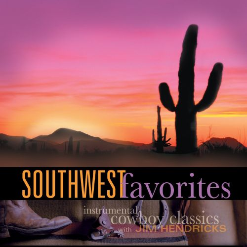 Southwest Favorites: Instrumental Cowboy Classics