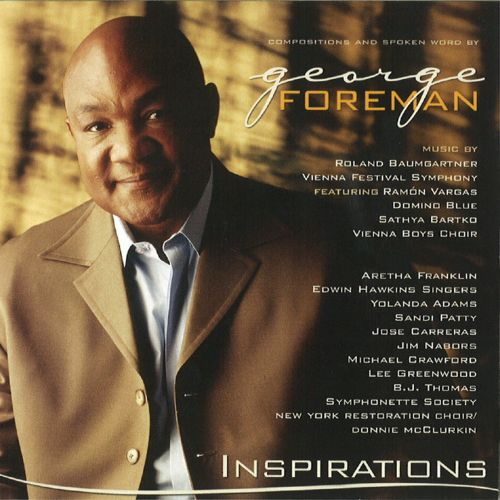George Foreman Presents: Inspirations