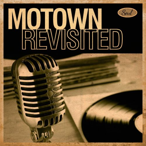 Motown Revisited