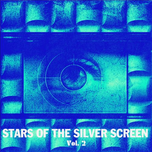 Stars of the Silver Screen, Vol. 2