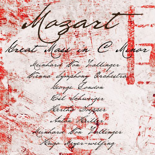 Mozart: Great Mass in C minor [Remastered]