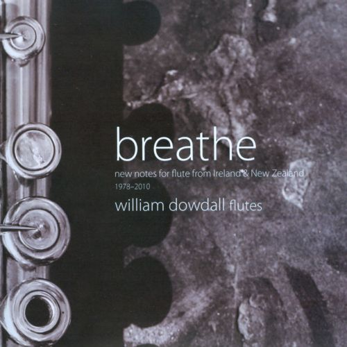 Breathe: New Notes for Flute from Ireland & New Zealand
