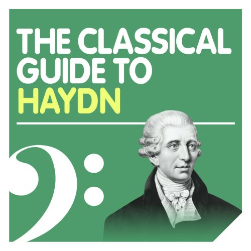 The Classical Guide to Haydn