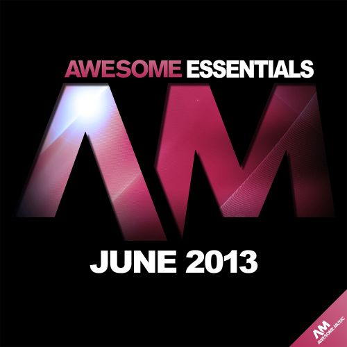 Awesome Essentials June 2013