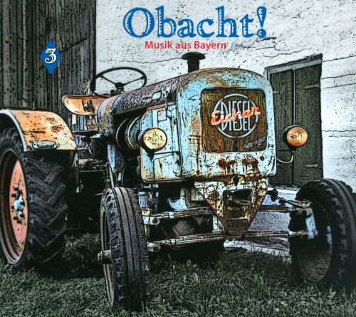 Obacht! Music from Bavaria, Vol. 3