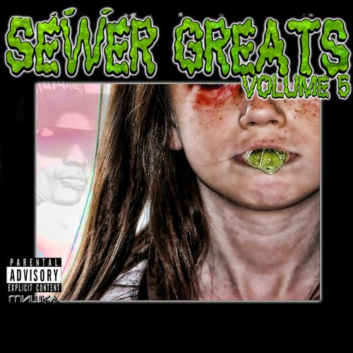 Sewer Greats, Vol. 5