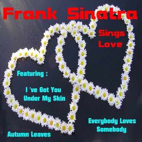 Frank Sinatra Sings Love Songs [Sound and Vision]