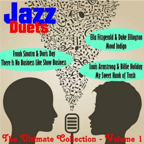 Jazz Duets: The Ultimate Collection, Vol. 1