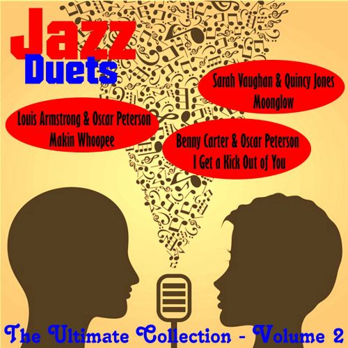 Jazz Duets: The Ultimate Collection, Vol. 2