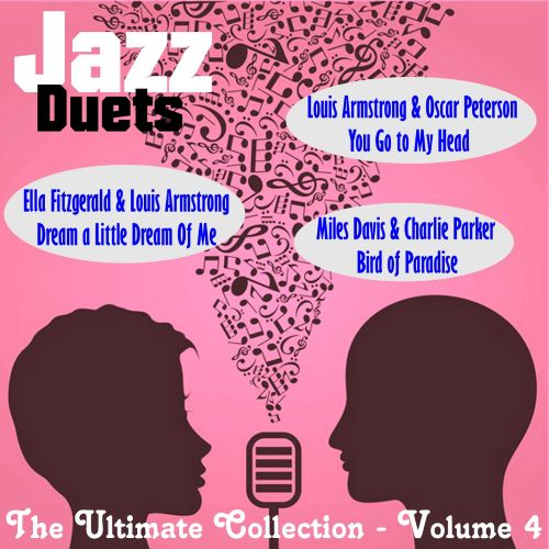 Jazz Duets: The Ultimate Collection, Vol. 4