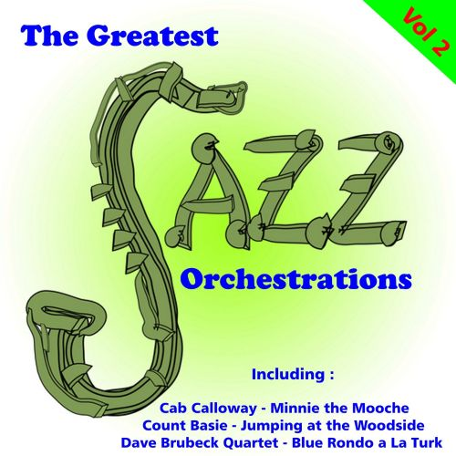 The  Greatest Jazz Orchestrations, Vol. 2