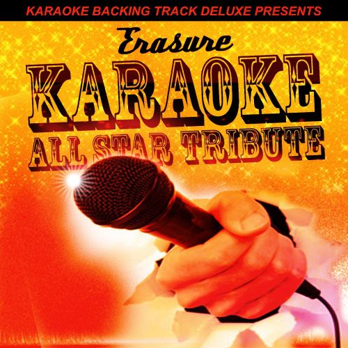 Karaoke Backing Track Deluxe Presents: Erasure