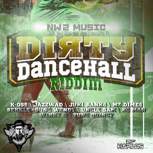 Dirty Dancehall Riddim