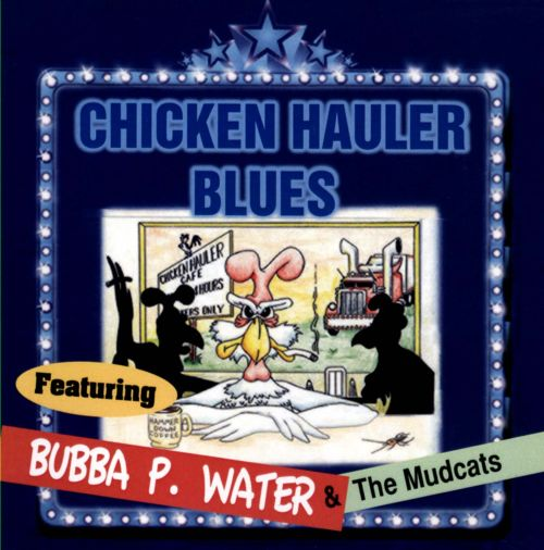Chicken Hauler Blues, Vol. 60