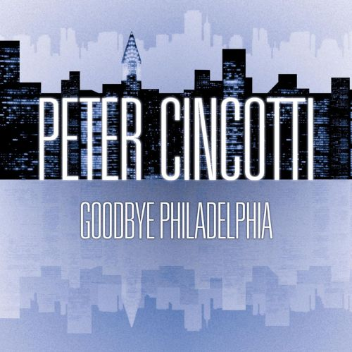 Goodbye Philadelphia [Single]