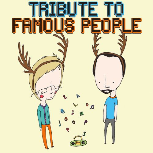 Tribute to Famous People