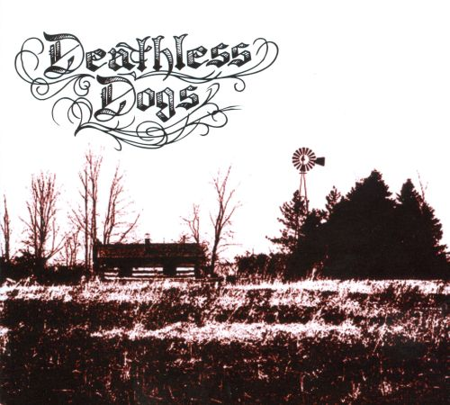 The Deathless Dogs