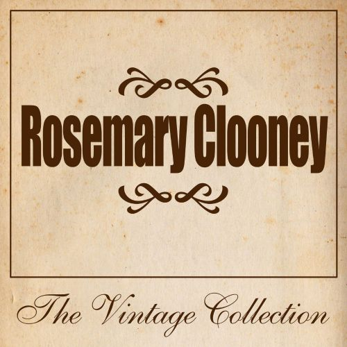 Rosemary Clooney: The Vintage Collection