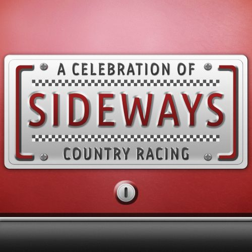 Sideways: A Celebration of Country Racing!