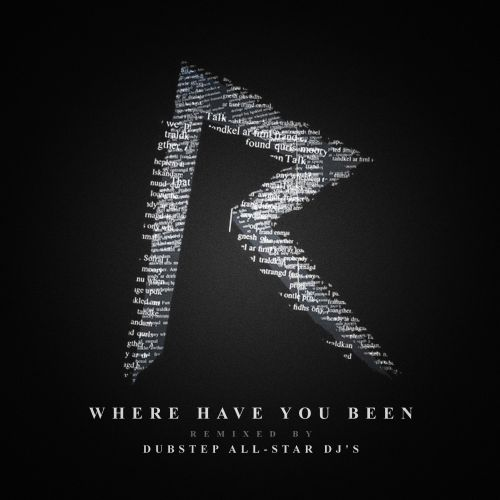 Where Have You Been: Dubstep Remix Tribute To Rihanna