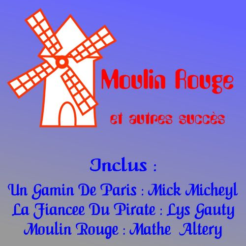 Moulin Rouge and More No. 1 Hits