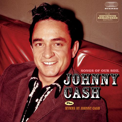 Songs of Our Soil/Hymns by Johnny Cash