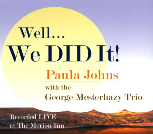 Well...We Did It!: Live at the Merion Inn