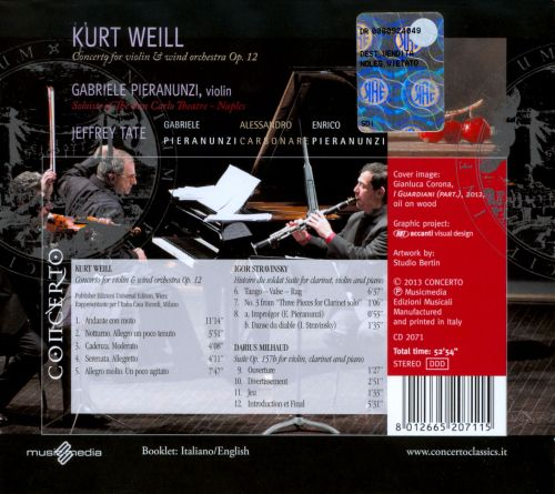 Weill: Concerto for Violin and Wind Orchestra, Op. 12; Stravinsky; Milhaud