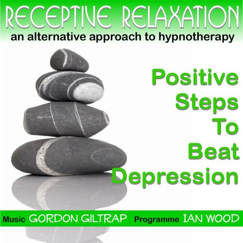 Receptive Relaxation: Positive Steps to Beat Depression