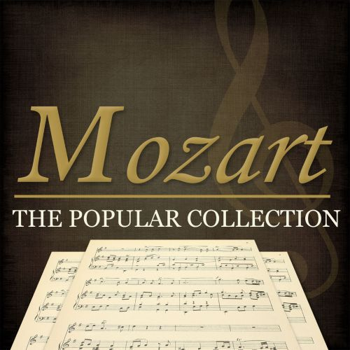 Mozart: The Popular Collection