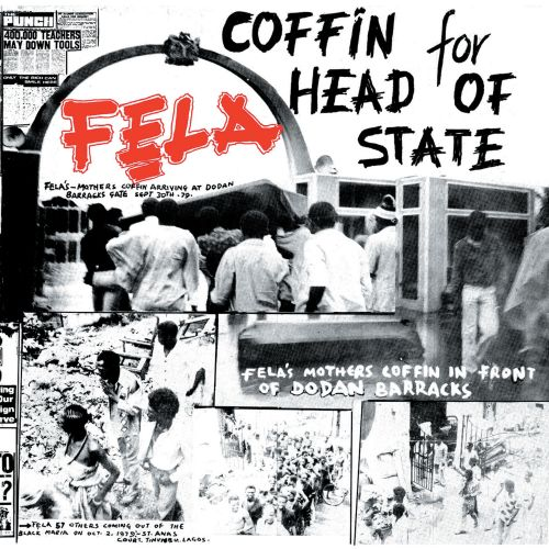 Coffin for Head of State - Fela Kuti | Songs, Reviews