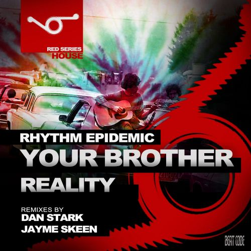 Your Brother / Reality