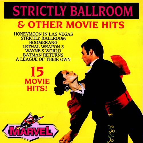 Strictly Ballroom & Other Movie Hits