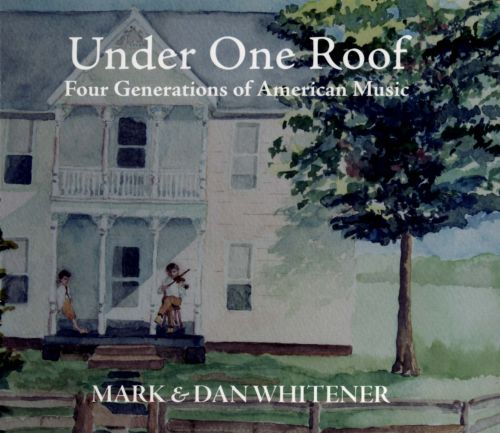 Under One Roof: Four Generations of American Music