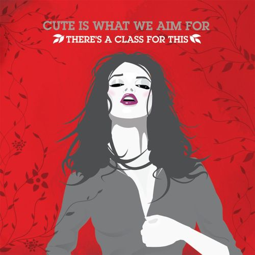 There's a Class for This [Digital Single]