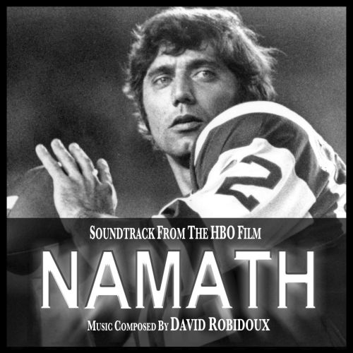 Namath (Soundtrack from the HBO Film)