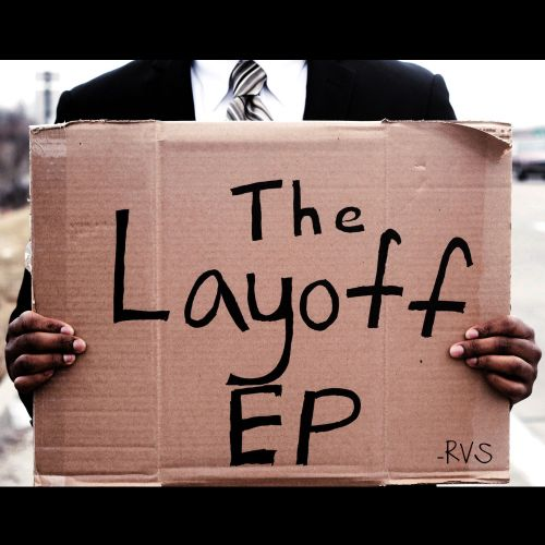 The Layoff EP