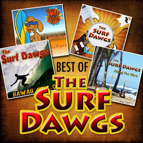 The Best of the Surf Dawgs