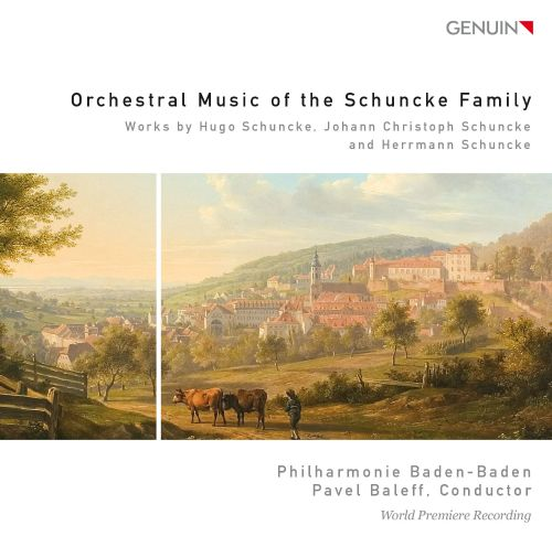 Orchestral Music of the Schuncke Family