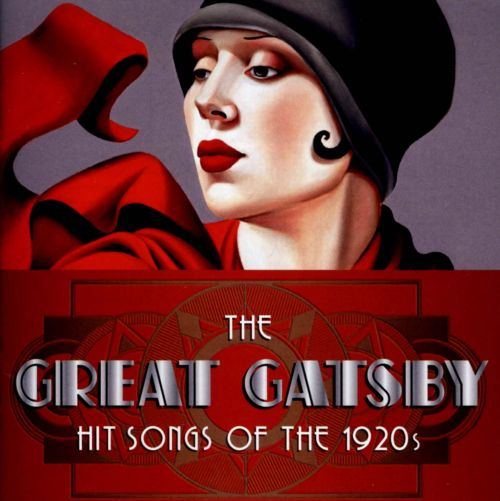 The Great Gatsby: Hit Songs From the 1920s