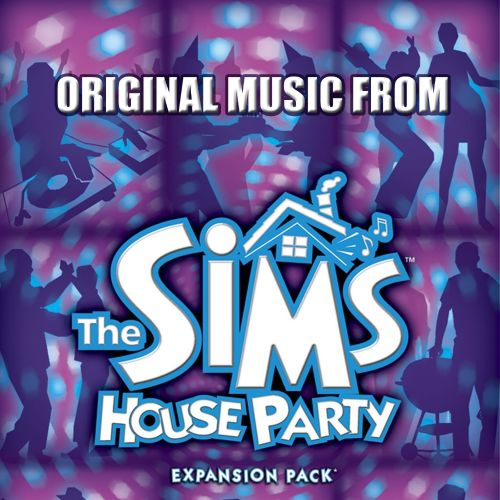 The Sims: House Party [Original Game Soundtrack]