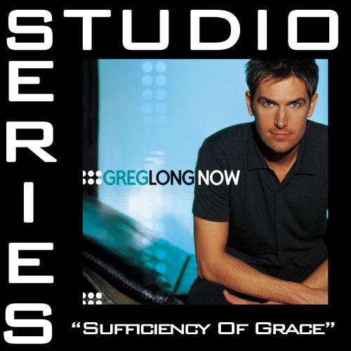 Sufficiency of Grace [Studio Series Performance]