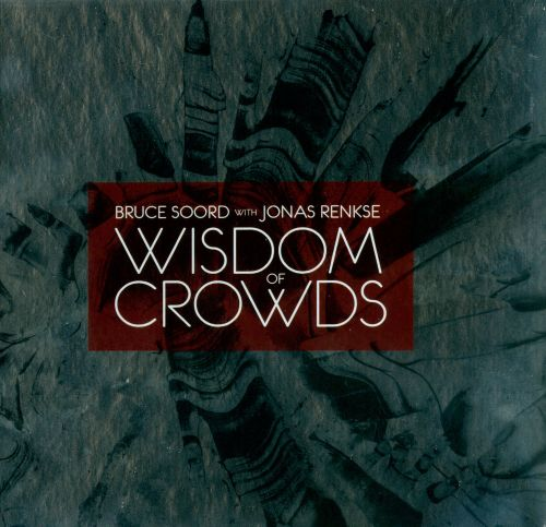 suroweickis the wisdom of crowds essay Author wisdom of crowds kinds of problems conditions that characterize wise crowds case studies comments powerpoint slideshow about 'the wisdom of crowds by james surowiecki' - marcel.