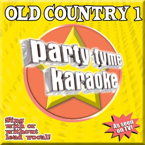 Party Tyme Karaoke: Old Country, Vol. 1