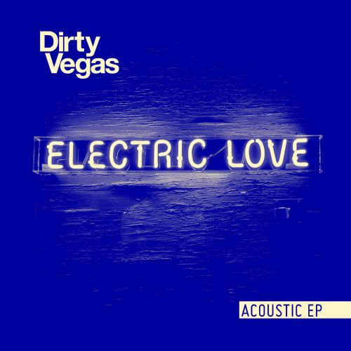 Electric Love Acoustic EP