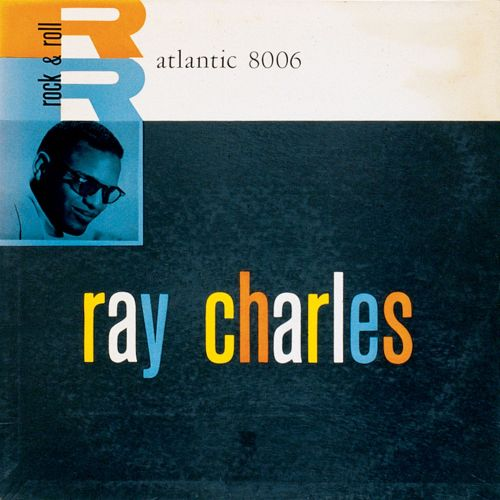 Ray Charles [Atlantic]