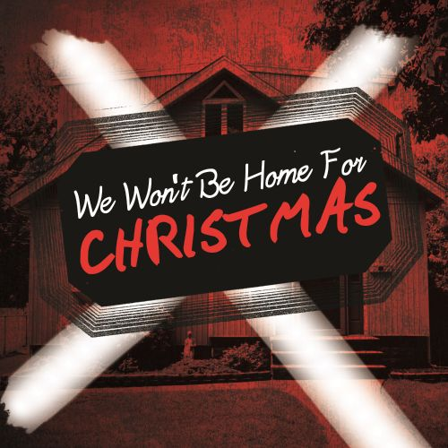We Won't Be Home for Christmas - Various Artists | Songs, Reviews ...