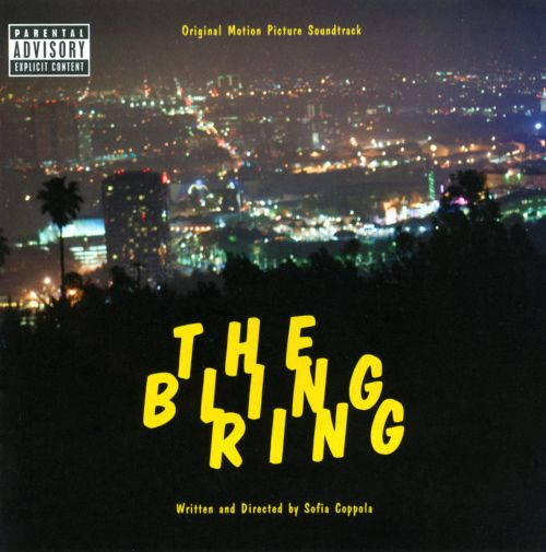 The Bling Ring [Original Motion Picture Soundtrack]