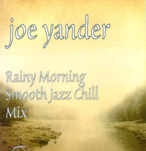 Rainy Morning Smooth Jazz Chill Mix